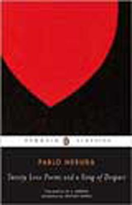 Book cover, Twenty Love Poems and a Song of Despair by Pablo Neruda